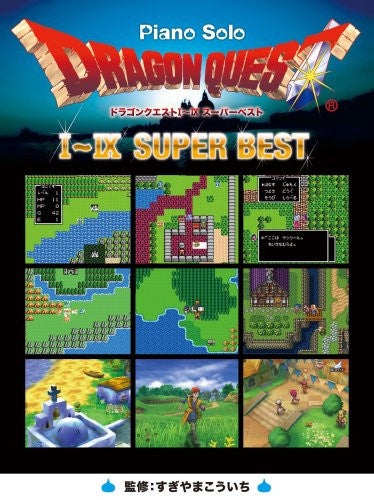 Image 1 for Dragon Warrior (Quest) I   Ix Super Best Piano Solo Sheet Music Book