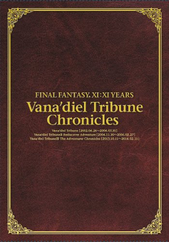 Image 1 for Final Fantasy Xi:Xi Years  Vana'diel Tribune Chronicles