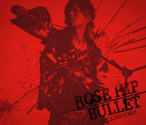 Image for ROSE HIP-BULLET / GRANRODEO [Limited Edition]