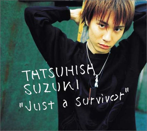 Image for Just a Survivor / TATSUHISA SUZUKI