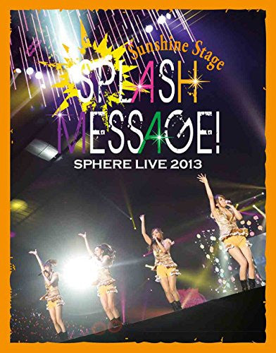 Image 1 for Live 2013 Splash Message - Sunshine Stage Live Bd