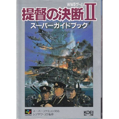 Image for P.T.O. Ii    Teitoku No Ketsudan 2 Super Guide Book/ Ps
