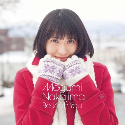 Image for Be With You / Megumi Nakajima [Limited Edition]