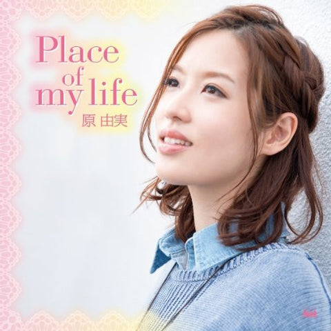 Image for Place of my life / Yumi Hara