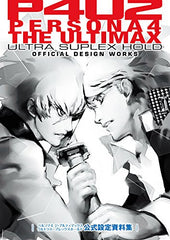 P4 U2   Persona 4: Ultimax Ultra Suplex Hold   Design Works