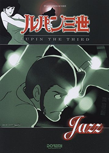Image 1 for Lupin The Third   Jazz Trio Band Piano Music Score Book