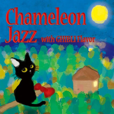 Image for Chameleon Jazz with GHIBLI Flavor