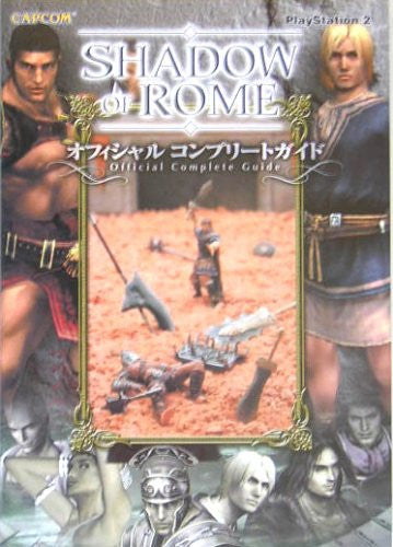 Image 1 for Shadow Of Rome Official Complete Guide Book/ Ps2