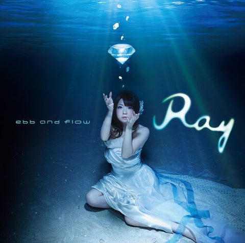 ebb and flow / Ray [Limited Edition]