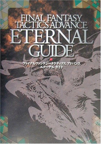 Image 1 for Final Fantasy Tactics Advance Eternal Guide Book / Gba