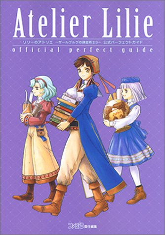 Image 1 for Atelier Lilie ~The Alchemist Of Salburg 3~ Official Perfect Guide Book / Ps2