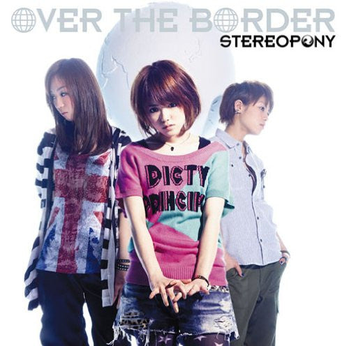 OVER THE BORDER / Stereopony