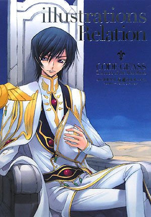 Image for Code Geass   Hangyaku No Lelouch   Illustrations Relation