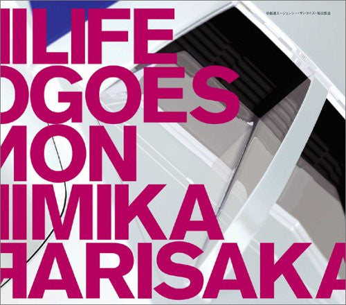 Image 1 for LIFE GOES ON / Mika Arisaka