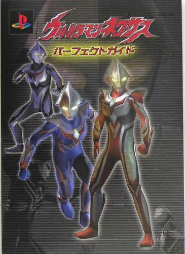 Image 1 for Ultraman Nexus Perfect Guide Book/ Ps2