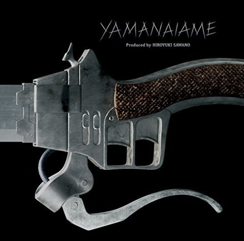 Image for YAMANAIAME