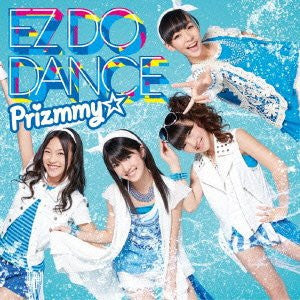 EZ DO DANCE / Prizmmy☆