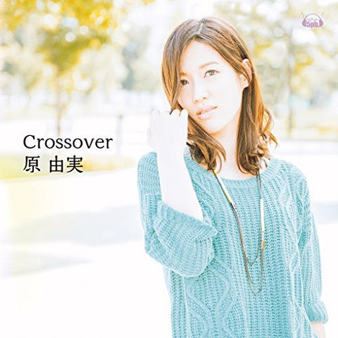 Image for Crossover / Yumi Hara [Limited Edition]