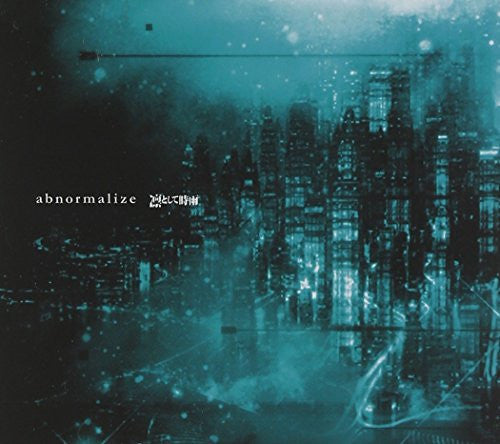 abnormalize / Ling Tosite Sigure [Limited Edition]