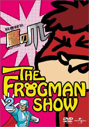 Image for The Frogman Show: Himitsu Kessha Taka No Tsume Vol.2