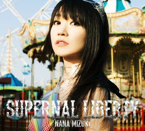 Image 1 for SUPERNAL LIBERTY / Nana Mizuki [Limited Edition]