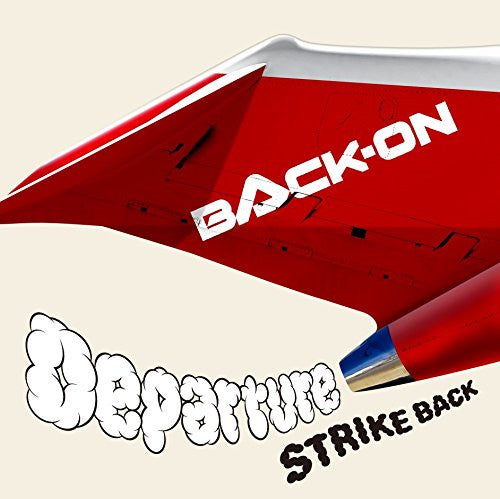 Image 1 for Departure/STRIKE BACK / BACK-ON
