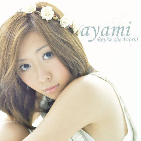 Image for Revise the World / ayami