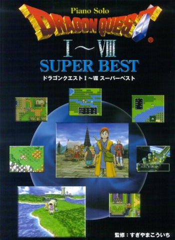 Image for Dragon Quest I To Viii   Super Best Piano Score