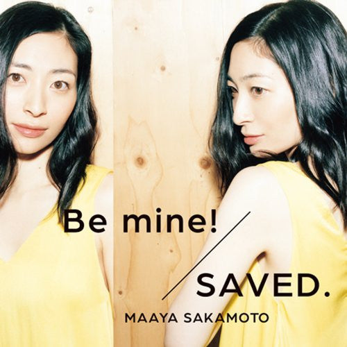 Image 1 for Be mine!/SAVED. / Maaya Sakamoto [Limited Edition]