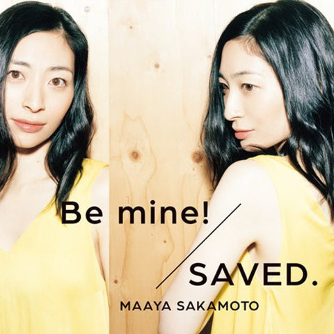 Image for Be mine!/SAVED. / Maaya Sakamoto [Limited Edition]