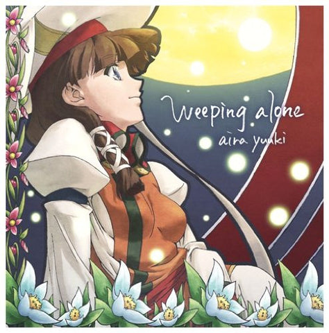 Image for Weeping alone / Aira Yuuki