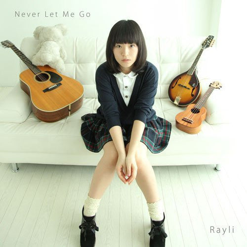 Image 1 for Never Let Me Go / Rayli