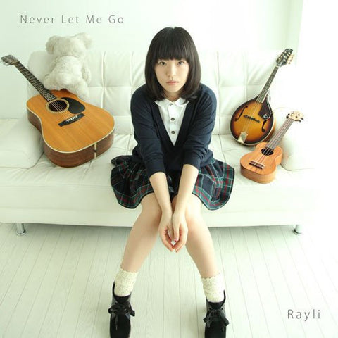 Image for Never Let Me Go / Rayli