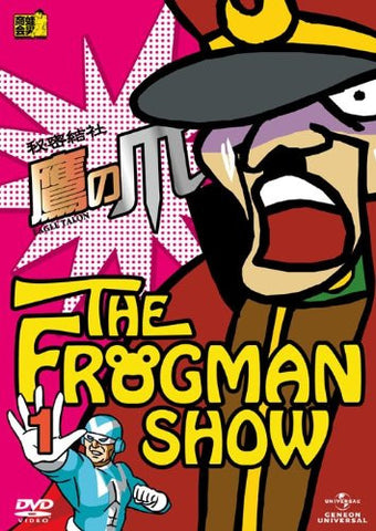 Image for The Frogman Show: Eagle Talon / Himitsu Kessha Taka No Tsume Vol.1