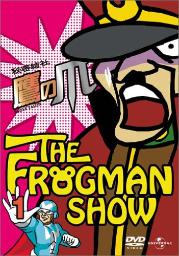 Image 1 for The Frogman Show: Himitsu Kessha Taka no Tsume Vol.1