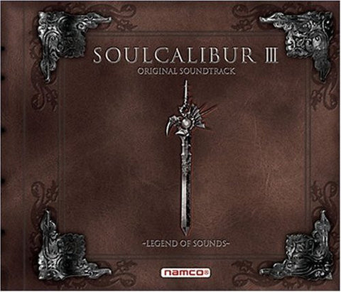 Image for SOULCALIBUR III ORIGINAL SOUNDTRACK ~LEGEND OF SOUNDS~