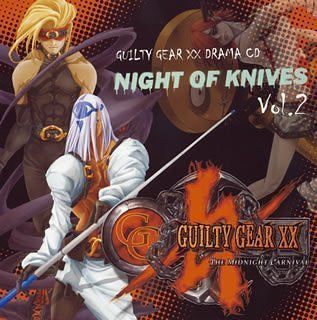 "Image 1 for Guilty Gear XX Drama CD ""Night of Knives Vol.2"""