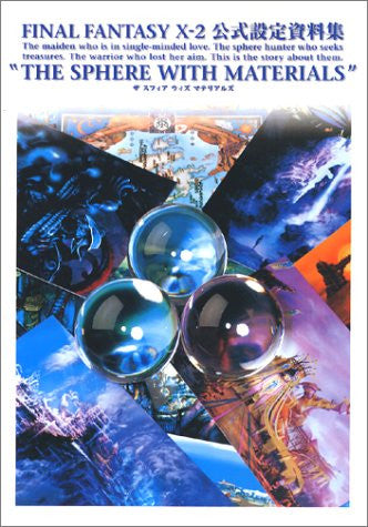 Image 1 for Final Fantasy X 2 10 2 Official Book The Sphere With Materials / Ps2