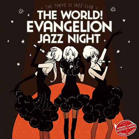 Image for The world! EVAngelion JAZZ night =The Tokyo III Jazz club=