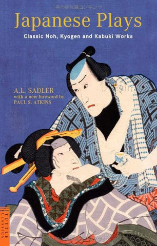 Image for Japanese Plays Classic Noh, Kyogen And Kabuki Works (Tuttle Classics)