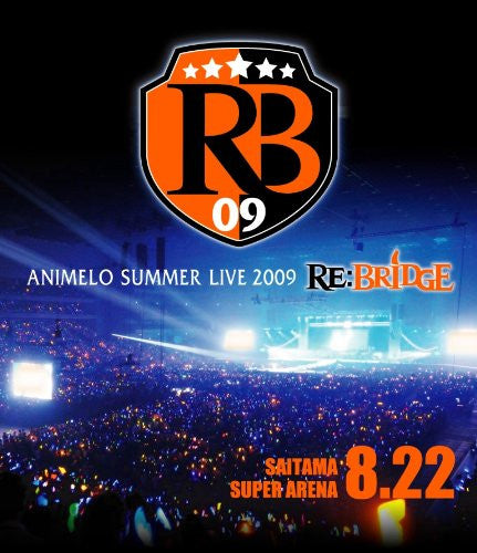 Image 1 for Animelo Summer Live 2009 Re: Bridge 8.22