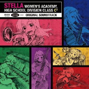 Image for STELLA WOMEN'S ACADEMY, HIGH SCHOOL DIVISION CLASS C³ ORIGINAL SOUNDTRACK