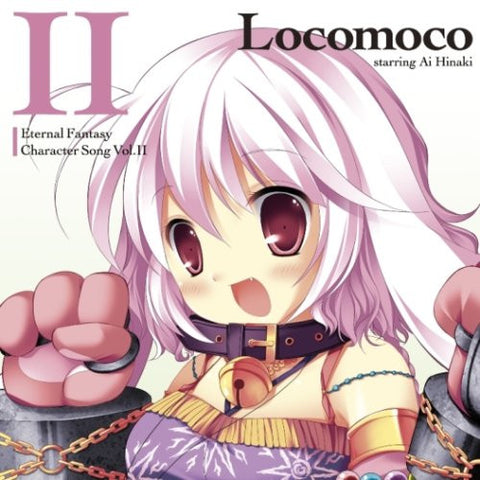 Image for Eternal Fantasy Character Song Vol.II Locomoco