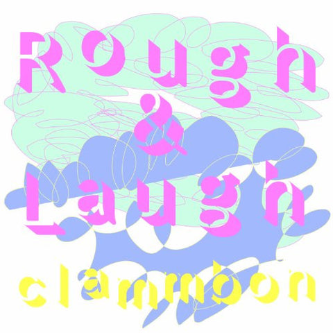 Image for Rough & Laugh / clammbon
