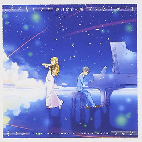 Shigatsu wa Kimi no Uso ORIGINAL SONG & SOUNDTRACK