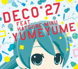 Thumbnail 1 for YUME YUME / DECO*27 feat. Hatsune Miku [Limited Edition]