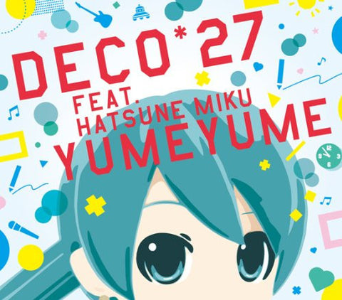 Image for YUME YUME / DECO*27 feat. Hatsune Miku [Limited Edition]