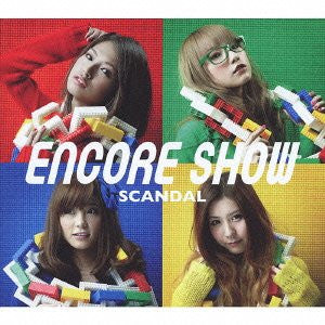 Image 1 for ENCORE SHOW / SCANDAL [Limited Edition]
