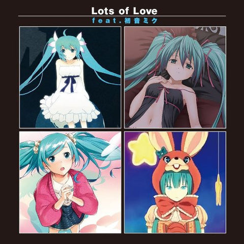 Image for Lots of Love feat. Miku Hatsune
