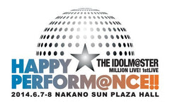 Idolmaster Million Live 1st Live Happy Performance Blu-ray - Complete Theater [Limited Release]